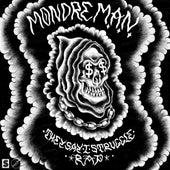 They Say I Struggle Rap by MondreMAN