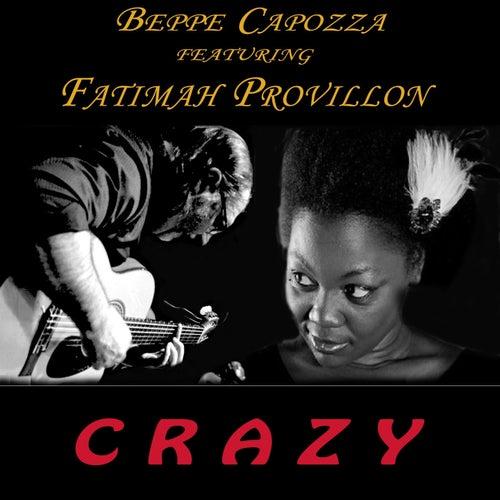 C R A Z Y by Beppe Capozza