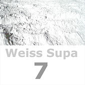Weiss Supa 7 by Various Artists