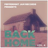 Peppermint Jam Pres. Back Home, Vol. 4 by Various Artists