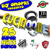 DJ Onofri Presenta Cucinone (Compilation 25 Super Hits Dance) by Various Artists
