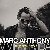 Vivir Mi Vida - The Remixes by Marc Anthony
