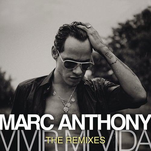 Vivir Mi Vida - The Remixes by Marc Anthony