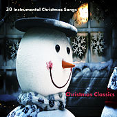 30 Instrumental Christmas Songs: Christmas Classics by The O'Neill Brothers Group