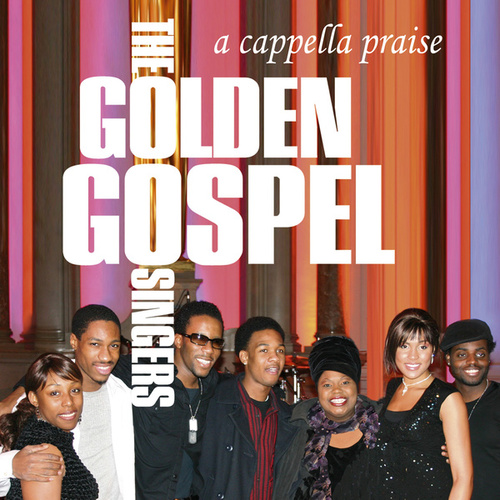 A Capella Praise by The Golden Gospel Singers