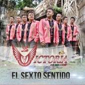 El Sexto Sentido by La Victoria de Mexico