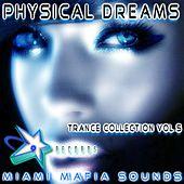 Physical Dreams Trance Collection, Vol. 5 by Various Artists