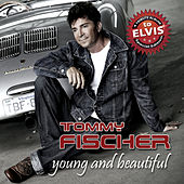 Young and Beautiful by Tommy Fischer
