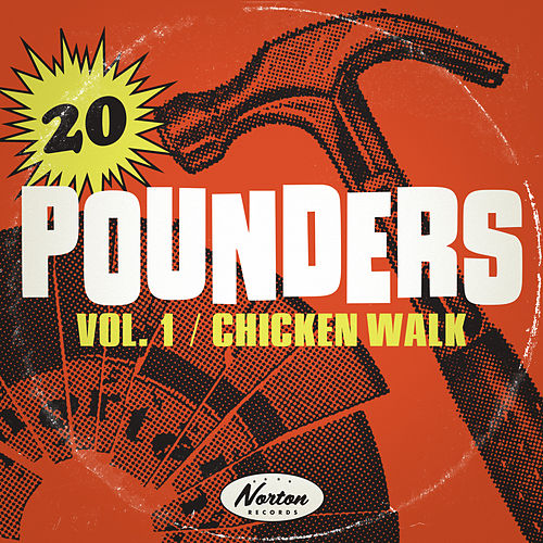 Chicken Walk: 20 Pounders, Vol. 1 by Various Artists