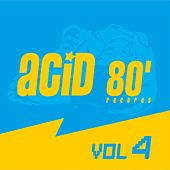 Acid 80, Vol. 4 (Electro House) by Various Artists