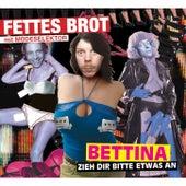 Bettina, zieh dir bitte etwas an by Fettes Brot