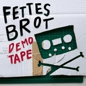 Demotape by Fettes Brot