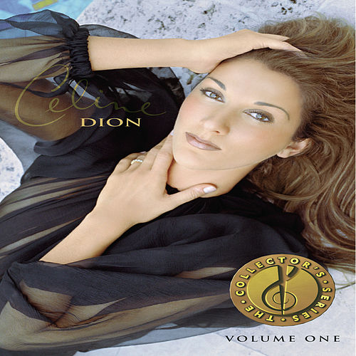 The Collector's Series Vol. 1 by Celine Dion