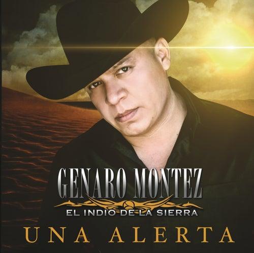 Una Alerta by Genaro Montez 'El Indio de la Sierra'
