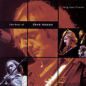 The Best Of Dave Mason: Long Lost Friend by Dave Mason