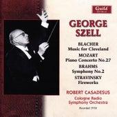 Blacher: Music for Cleveland - Mozart: Piano Concerto No. 27 - Brahms: Symphony No. 2 - Stravinsky: Fireworks by Various Artists