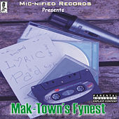 Mak-Town's Fynest (The Compilation) by Various Artists