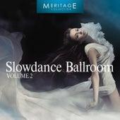 Meritage Dance: Ballroom Slowdance, Vol. 2 by Various Artists