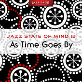 Meritage Jazz: As Time Goes By, Vol. 15 by Various Artists