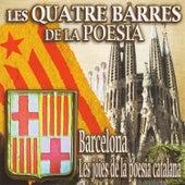 Les Quatre Barres De La Poesia - Barcelona. Les Joies De La Poesia Catalana by Various Artists