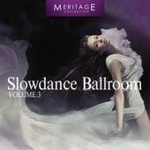 Meritage Dance: Ballroom Slowdance, Vol. 3 by Various Artists