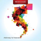 Meritage Classics: Stairway to Heaven by Various Artists