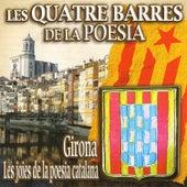 Les Quatre Barres De La Poesia - Girona. Les Joies De La Poesia Catalana by Various Artists
