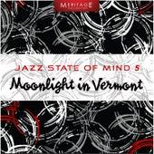 Meritage Jazz: Moonlight in Vermont, Vol. 5 by Various Artists