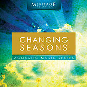 Meritage Acoustic: Changing Seasons by Various Artists