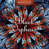 Meritage World: Black Orpheus by Various Artists