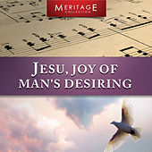 Meritage Classical: Jesu, Joy of Man's Desiring by Various Artists