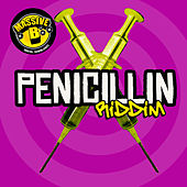 Massive B Presents: Penicillin Riddim by Various Artists