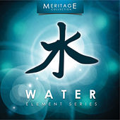 Meritage Elements: Water by Various Artists