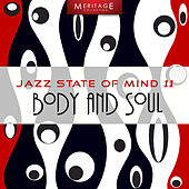 Meritage Jazz: Body and Soul, Vol.11 by Various Artists