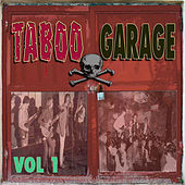 Taboo Garage, Vol. 1 by Various Artists