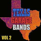 Texas Garage Bands, Vol. 2 by Various Artists