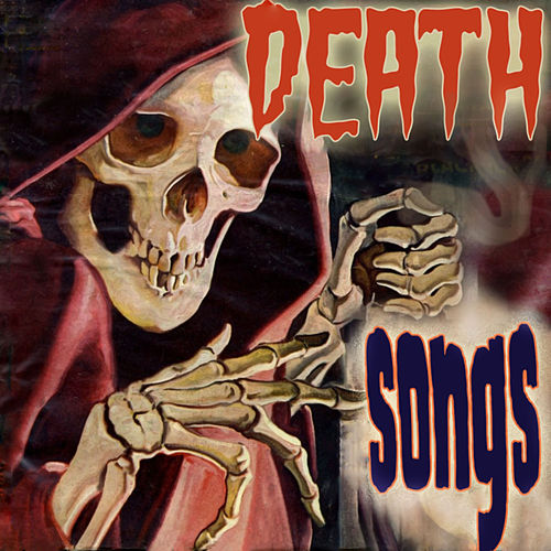 Death Songs by Various Artists