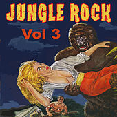 Jungle Rock, Vol. 3 by Various Artists