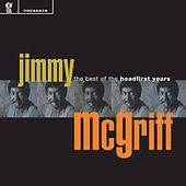 The Best of the Headfirst Years by Jimmy McGriff
