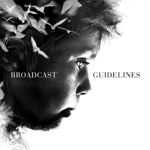Guidelines by Broadcast