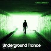Underground Trance Volume Three - EP by Various Artists