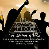 The Shadows of House, Vol. 1 by Various Artists
