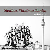 Berliner Stadtmusikanten 7 by Various Artists