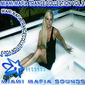 Miami Mafia Trance Collection, Vol. 3 by Various Artists