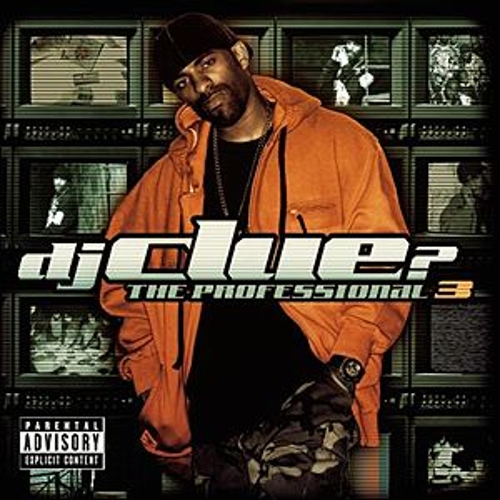The Professional 3 by DJ Clue