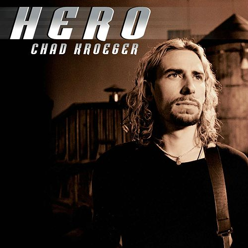 Hero by Chad Kroeger