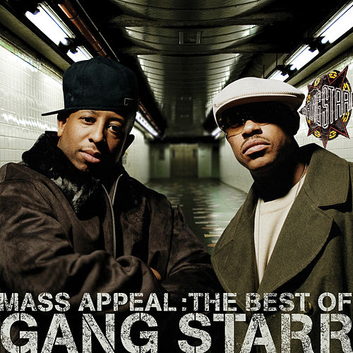 Mass Appeal: The Best of Gang Starr [Edited] by Gang Starr