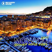 Monaco Summer House Vibes 2013 by Various Artists