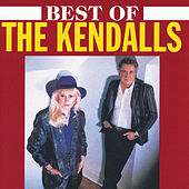 Best Of The Kendalls by The Kendalls
