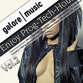 Enjoy Prog-Tech House, Vol. 2 (Finest Selection of Progressive House & Tech-House Music) by Various Artists